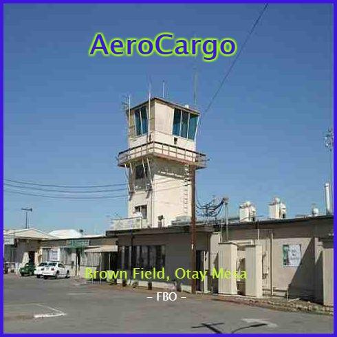 AeroCargo Otay Mesa